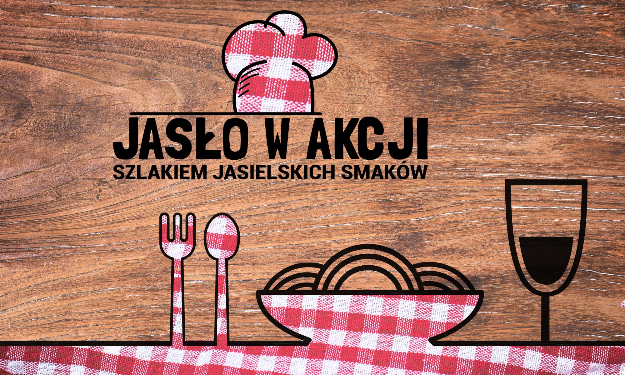 Jasło w akcji - Szlakiem jasielskich smaków